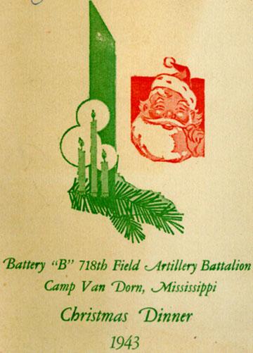 Christmas B/718th FA Bn 1943 Cp Van Dorn, MS